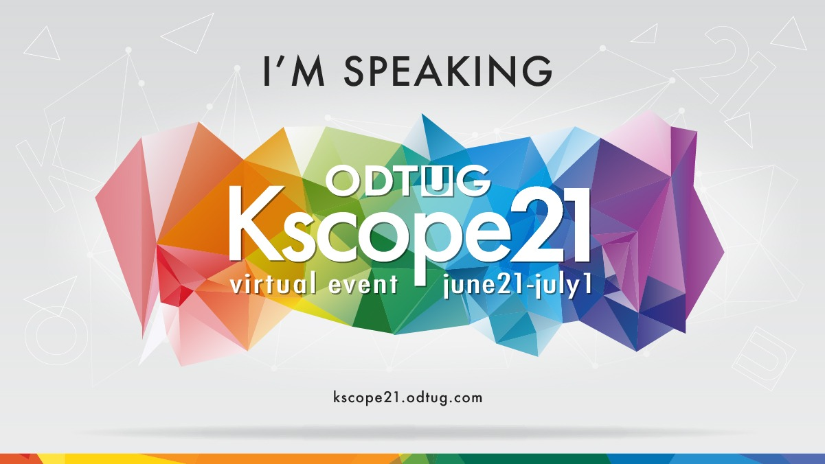 ODTUG Kscope21 Virtual Event_Im Speaking-11-11